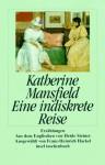 Eine indiskrete Reise - Katherine Mansfield
