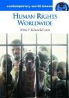 Human Rights Worldwide: A Reference Handbook - Zehra Arat