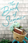 The Book of Summer: A Novel - Michelle Gable