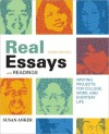 Real Essays with Readings with 2009 MLA Update - Susan Anker