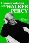Conversations with Walker Percy (Literary Conversations) - Walker Percy, Lewis A. Lawson, Victor A. Kramer