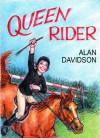 QUEEN RIDER - Alan Davidson