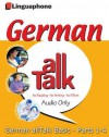 German All Talk Basic Language Course (4 Hour/4 Cds): Learn To Understand And Speak German With Linguaphone Language Programs (German Edition) - Barbara Weber, John Foley