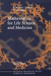 Mathematics for Life Science and Medicine - Yasuhiro Takeuchi, Yoh Iwasa, Kazunori Sato