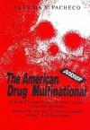 Dossier, the American Drug Multinational - Claudia Bernhardt Pacheco