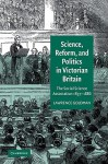 Science, Reform, and Politics in Victorian Britain: The Social Science Association 1857 1886 - Lawrence Goldman