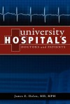 University Hospitals: Doctors and Patients - James E. Dalen