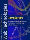 JavaScript: Programming for Events, Data Validation, and Web Page Manipulation (Quick glance) - Charles Wood