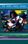 The Short Prose Reader - Gilbert Muller, Harvey Wiener