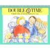 Double Time: A Helpful Book of Schedule Keeping for Twins - Lynn Lorenz