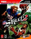 NFL Street 2: Prima's Official Game Guide - Eric Mylonas
