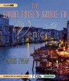 The Good Thief's Guide to Venice [ THE GOOD THIEF'S GUIDE TO VENICE BY Ewan, Chris ( Author ) Jan-17-2012 - Chris Ewan