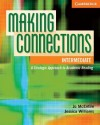 Making Connections Intermediate Student's Book: A Strategic Approach to Academic Reading and Vocabulary - Jo McEntire, Jessica Williams