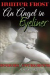 An Angel in Eyeliner - Hunter Frost