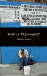 What Is Philosophy? - Michael Munro