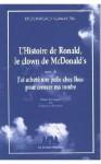 L'histoire de Ronald, le clown de Mc Donald's suivi de J'ai acheté une pelle chez Ikea pour creuser ma tombe - Rodrigo García