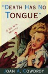 Death Has No Tongue: A Mr. Moh Mystery - Joan A. Cowdroy