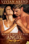 By Vivian Arend Rocky Mountain Angel (Six Pack Ranch) [Paperback] - Vivian Arend