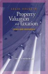 Legal Issues in Property Valuation and Taxation: Cases and Materials - Joan M. Youngman