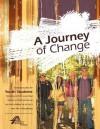 A Journey of Change - Kevin Stiffler