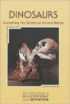 Dinosaurs: Unearthing the secrets of ancient beasts - Don Nardo