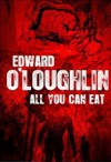 All You Can Eat zombies - Ed O'Loughlin