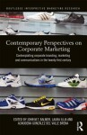 Contemporary Perspectives on Corporate Marketing: Contemplating Corporate Branding, Marketing and Communications in the 21st Century - John Balmer, Laura Illia, Almudena Gonz Lez Del Valle