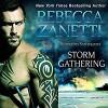 Storm Gathering (Scorpius Syndrome #4) - Rebecca Zanetti, Michael Pauley