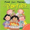 Mind Your Manners: At Parties - Arianna Candell, Rosa M. Curto