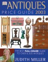 Antiques Price Guide 2003 - Judith H. Miller