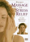 Pocket Massage For Stress Relief (Yoga For Living) - Clare Maxwell-Hudson