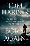 Born Again - Tom Harpur