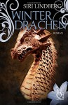 Winterdrachen (Nachtlilien) (Volume 3) (German Edition) - Siri Lindberg