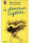 A demain Sylvie - Henri Troyat