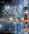 Math and Science for Young Children with Professional Enhancement Booklet - Rosalind Charlesworth, Charlesworth, Rosalind Charlesworth, Rosalind