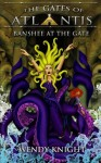 Banshee at the Gate (The Gates of Atlantis) - Wendy Knight
