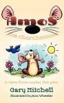 Amos the Churchmouse - Gary Mitchell