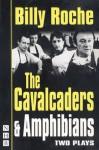 Calvacaders - Billy Roche