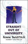 Straight Out of University - Rosen Trevithick