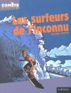 Les Surfeurs De L'inconnu - Christian Grenier