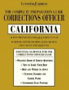 The Complete Preparation Guide Corrections Officer California (Learning Express Law Enforcement Series California) - LearningExpress