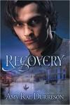 Recovery (Reawakening) - Amy Rae Durreson