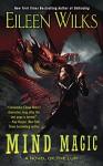 Mind Magic: A Novel of the Lupi (World of the Lupi Book 12) - Eileen Wilks