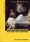 Drogodependencias en el cine y en la literatura - Alfonso Velasco Martín, Alfonso Velasco Sendra