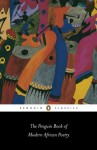 The Penguin Book of Modern African Poetry (Penguin Classics) - Gerald Moore