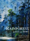 Rainforest: Light and Spirit - Harry Holcroft, Ghillean T. Prance, Ghillean Prance, Charles, Prince of Wales