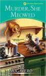 Murder, She Meowed - Liz Mugavero