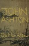Old Man Willow - John Ashton