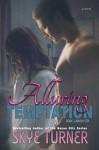 Alluring Temptation: Book 3 Bayou Stix - Skye Turner, Kari Ayasha