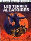 Les terres aléatoires - Mœbius, Jean-Marc Lofficier, Jerry Bingham